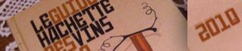 Guide Hachette des Vins 2010