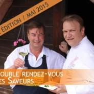 Double Rendez-Vous des Saveurs 2015